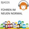 BJA 026   Das Neue Normal: Führung (Manfred Meyer & Judith Andresen)