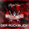 WrestleMania 37 Night One | Die große Review! | 11.04.2021 | Wrestling Podcast [Deutsch/German]