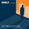 Ab 1. März: Attentäter – der WELT History Podcast