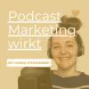 Podcast Themen Ideen finden die faszinieren | PMW 13