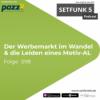"""Setfunk 5 - Folge #098: """"Der Werbemarkt im Wandel & die Leiden eines Motiv-AL"""""""