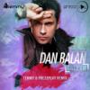 Dan Balan feat. Lusia Chebotina - Balzam (Temmy & DJ Prezzplay Remix) Download