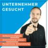 Die (perfekte?) Persönlichkeitsstruktur eines Unternehmers mit Psychologe Markus Brand