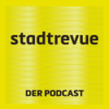 Stadtrevue, der Podcast - Episode 13