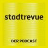 Stadtrevue, der Podcast - Episode 15