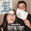 Folge 7 - Zu Gast: Farah