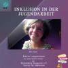 Inklusion in der Jugendarbeit mit der EU Abgeordneten der Grünen, Katrin Langensiepen.