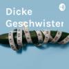 Dicke Geschwister - Donnerstags ist Veggieday und andere Kleinigkeiten | Folge 045