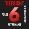 Folge 6 - Retromanie