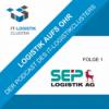 Logistik aufs Ohr – SEP Logistik AG