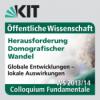 Colloquium Fundamentale WS 2013/2014 - Warum wächst die Weltbevölkerung? Herausforderungen und Chancen des globalen demografischen Wandels