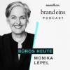 Monika Lepel: Was Büros heute bieten müssen