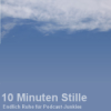 10 Minuten Stille - Folge 4601