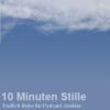 10 Minuten Stille - Folge 4602