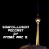 241 Soundillusion - 07.2021 - Trance - Podcast by André Mac B.