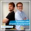 Folge 12 - Praktikant oder jüngster Europagrüner?