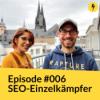 #006 - SEO-Einzelkämpfer mit Denise Kratz von Mailflatrate