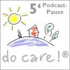 98. Podcast-Pause: Rosa Zeiten ...