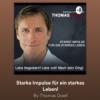 Life Spirit Podcast: starke Impulse für ein starkes Leben. Titel: Türen des Lebens!