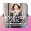Willkommen bei Babe's Got Brains