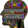 Psychedelische Drogen – Halluzinationen & Hängen bleiben? | Wir klären auf!