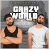 DJ SAYGIN CAGDAS & DJ YAYO - CRAZY WORLD VOL.04 (2021)