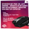 Interview mit Prof. Dr. Lutz Anderie – Insights in die Games- und Entertainment Industrie von dem Top-Experten