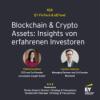 #026 - Blockchain & Crypto Assets: Insights von erfahrenen Investoren