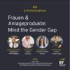 #024 - Frauen & Anlageprodukte: Mind the Gender Gap