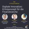 #028 - Digitale Innovation: Erfolgsrezept für die Finanzbranche