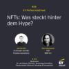 #034 - NFTs: Was steckt hinter dem Hype?