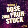 Folge 7: Rosé zum Frühstück (Dörte Spengler-Ahrens & Tobias Ahrens)