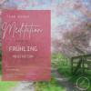 #31 Klartext -MEDITATION FRÜHLING - 23 Min