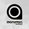 MONOTON:podcast | FRAHH Download