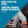 #22 Jakob und Johannes Burkart - Durch Fehler zum Erfolg