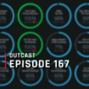 OutCast - Episode 167: Listen to your heart!