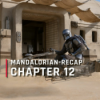 Outcast - Mandalorian-Recap: Episode 12