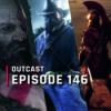 OutCast - Episode 146: Die besten Games der Generation