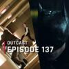 OutCast - Episode 137: Nolan-Filme und DC Fandome