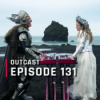 OutCast - Episode 131: Eurovision Song Contest: The Story of Fire Saga und was wir lustig finden