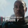 OutCast - The Mandalorian-Recap: Episode 7