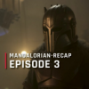 OutCast - The Mandalorian-Recap: Episode 3