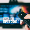 OutCast - Episode 117: Streaming, Streaming und Streaming!
