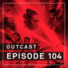 OutCast - Episode 104: Star Wars - The Rise (and Fall) of Skywalker