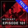 OutCast - Episode 101: Unsere Top-100-Filme ALLER ZEITEN - Teil 2