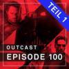 OutCast - Episode 100: Unsere Top-100-Filme ALLER ZEITEN - Teil 1