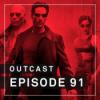 OutCast - Episode 91: The Matrix