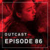 OutCast - Episode 86: A Song of Feiss and Eier