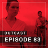 OutCast - Episode 83: Star Wars, Star Wars, Star Wars!