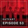 OutCast - Episode 53: Top 5 aus Toronto
